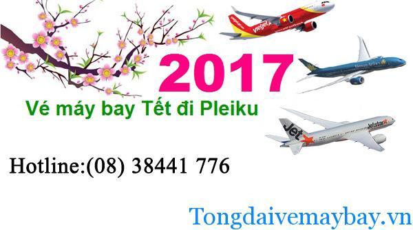 Vé máy bay đi Pleiku tết 2017