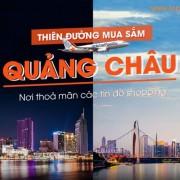 Vé máy bay thẳng Hồ Chí Minh đi Quảng Châu