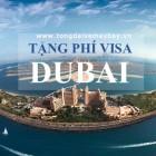 Emirates Airline tặng phí Visa cho khách Việt Nam trị giá 120 USD